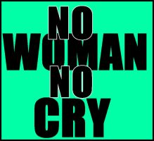 No woman no cry by ateljEE