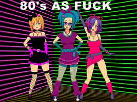 80's AS FUCK by EzraMorris