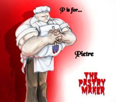 P is for... PASTRY MAKER by thedarkcloak