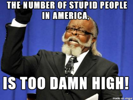 ITDH Stupid Americans. by SharpySaber