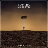 Domino Majestic - TOUGH LUCK by Toomi5