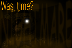 FNAF 4 - NIGHTMARE GOLDEN FREDDY TEASER by GoldenNexus
