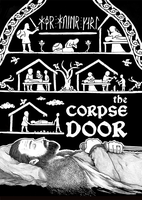 The Corpse Door 2.0 by Tatter-Hood