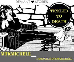 Tickled to Death - 4 by MtkMichele