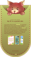 My OC in a pocket skin by Nesmaty