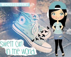 Sweet Girl In The World_MichellEditions by MichellEditions