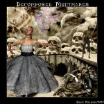 Decomposed Nightmares by silentfuneral