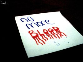 No More Blood by kml91225