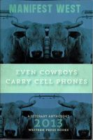 Manifest West 2013: Even Cowboys Carry Cell Phones by RedShuttleworthPoet