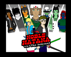NobleKatana vs. the Internet by NobleKatana