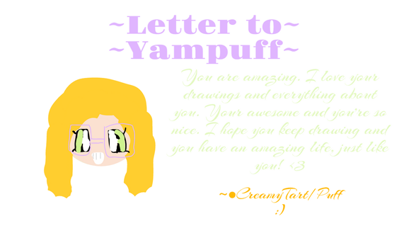 ~A Letter to Yampuff~ by Creamytart