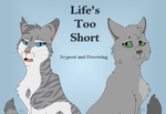 WARRIORS: Life's Too Short by gabbycat17