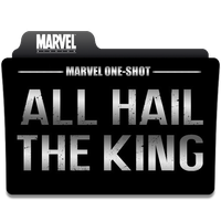 Marvel One-Shot - All Hail The King by Rdamanthys