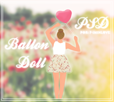 Balloon Doll. {F-IminLove} by F-Iminlove