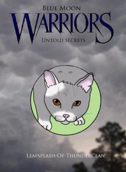 Blue Moon: Book One: Untold Secrets Cover by Streamwhisker