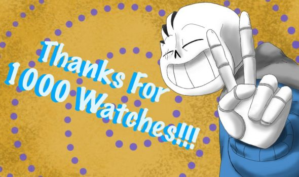 Thanks for 1000 Watches! by TrueWinterSpring