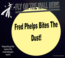 Fred Phelps Bites The Dust! by IAmTheUnison