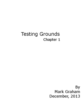 Testing Grounds - Chapter 1 [Sci-fI / Werewolf] by OldDog77