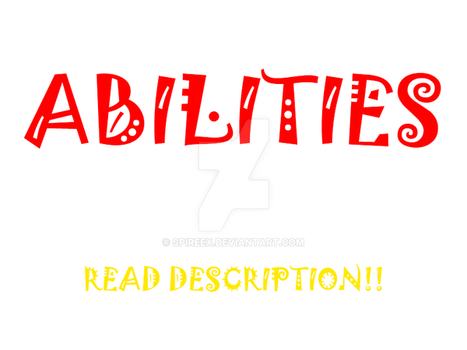 ABILITIES [updated 17/11/2015] by SpireEx