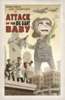 Attack of the Big Giant Baby by OtisFrampton