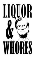 LIQUOR AND WHORES by Mightykingandrew