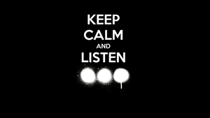 Keep Calm and Listen SHM! by dudums