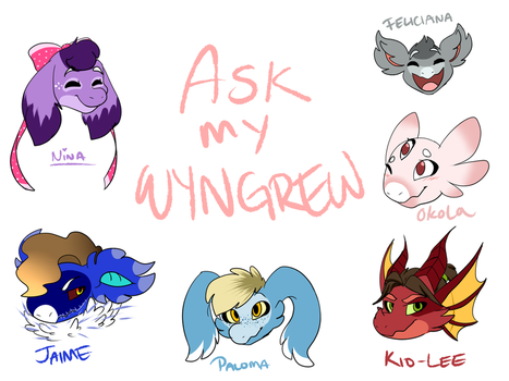 Ask My Wyngrew by KASAnimation