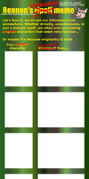 Rennon's Influence Meme- blank by Rennon-the-Shaved