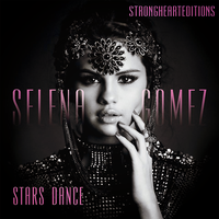 +Selena Gomez - Stars Dance - Descarga. by StrongHeartEditions