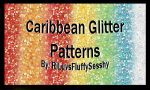 Caribbean Glitter Patterns by RiLuvsFluffySesshy