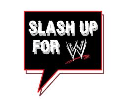 Slash up for wwe by kittysenshi