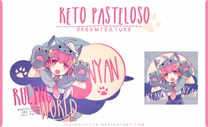 Ruling the World| Reto Pasteloso by JessxFlyller