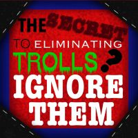 The secret to eliminating trolls? by CrypticGrin
