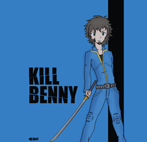 KILL BENNY by MasterSam
