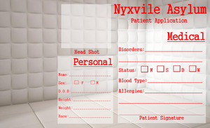 Nyxvile Asylum Patient Application by Midnyte-Wolff