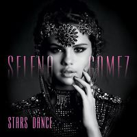 +Selena Gomez - Stars Dance(Deluxe Edition) by kidrauhlslayer