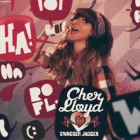Cher Lloyd - Swagger Jagger by LoudTALK