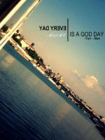 EveryDay IS A GodDay by mary11dc