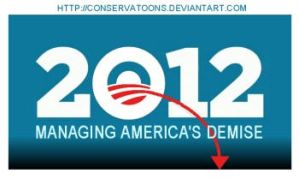 Obama 2012 Demise by Conservatoons