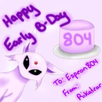 Happy Early B-Day To Espeon804 by Rikatear