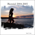 Book Cover: Biennial 2004 - 2005 by MarkVarley