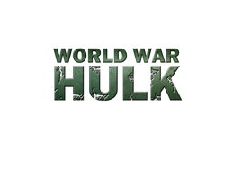 World War Hulk - LOGO by MrSteiners