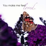 You make me feel loved by Lisa-Schneider