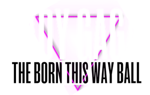 Text Born This Way Ball Tour PNG by KrlozMonster