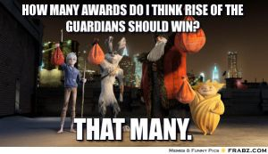 Awards Rise of the Guardians should win by HotWireGirll6