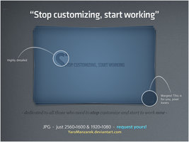 Stop customizing by YaroManzarek
