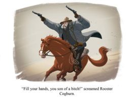 Rooster Cogburn Final by Douglasbot