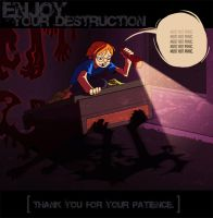 Enjoy Your Destruction by vert-is-ninja