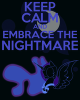 Keep Calm and Embrace the Nightmare by thegoldfox21