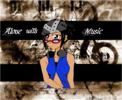 Alone with Music Avi Art by broken-with-roses